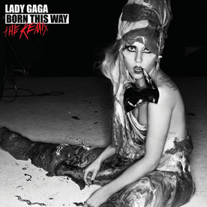 Lady Gaga | Born This Way The Remixes