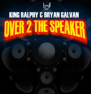 King Ralphy | Over to the Speaker