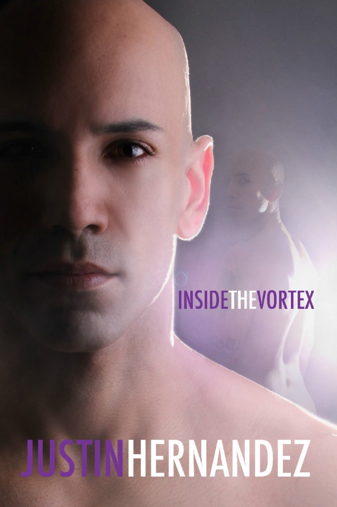 Justin Hernandez | Inside the Vortex