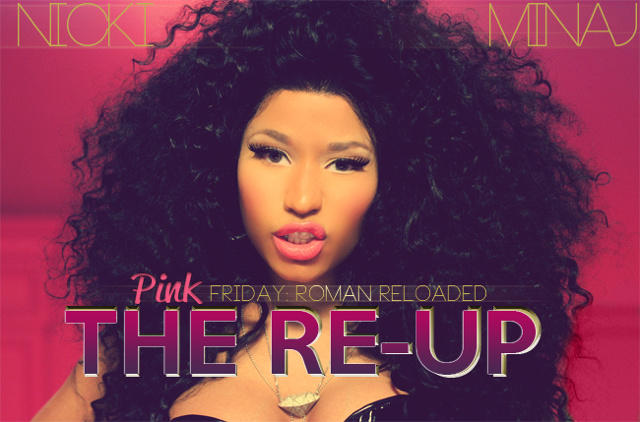 "Nicki Minaj ""Pink Friday: Roman Reloaded The Re-Up"""