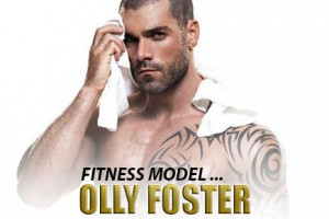 Man Crush of the Day: Fitness Model Olly Foster