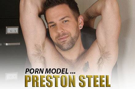 Preston Steel | Gay Porn