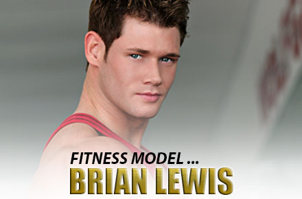Brian Lewis  Fitness Model