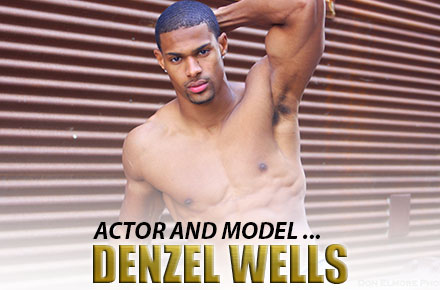 Denzel Wells | Actor and Model