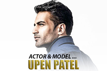 Upen Patel | Actor and Model