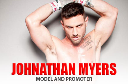 Johnanthan Myers | Model and Promoter