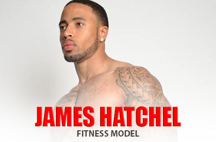 James Hatchel | Fitness Model