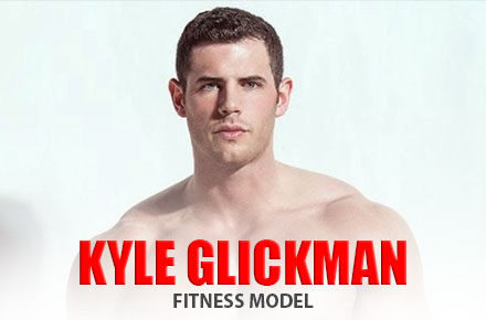Kyle Glickman | Fitness Model