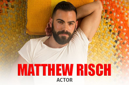 Matthew Risch | Actor