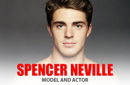 Spencer Neville   Model and Actor