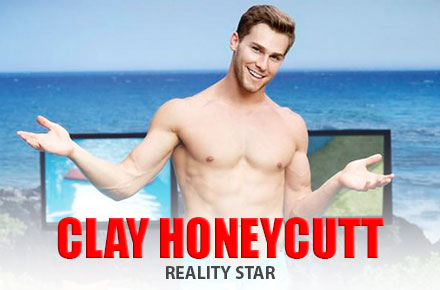 Clay Honeycutt | Reality Star