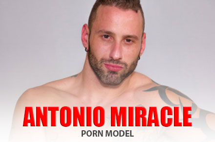 Antonio Miracle | Porn Model