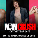 Man Crush of the Year 2015 | Top 10