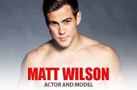 Matt Wilson | Actor and Model