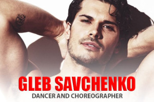 Dancer and Choreographer Gleb Savchenko